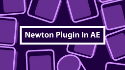 آموزش Newton Plugin در نرم افزار Adobe After Effects