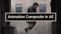 Composite انیمیشن در After Effects